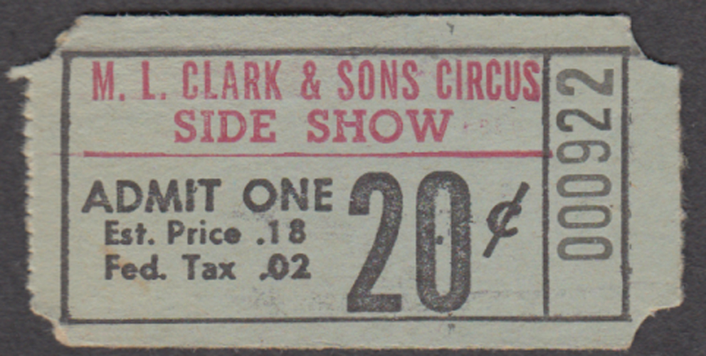 M L Clark & Sons Side Show circus ticket Admit One 20c