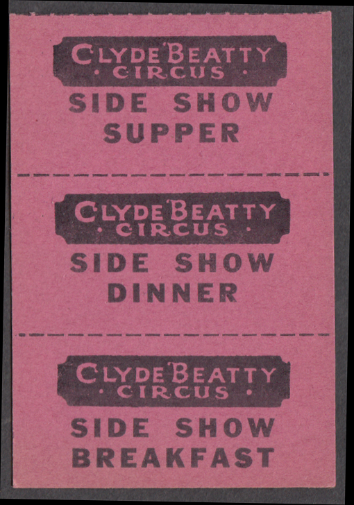 Clyde Beatty circus Side Show Crew Dinner tickets strip of three