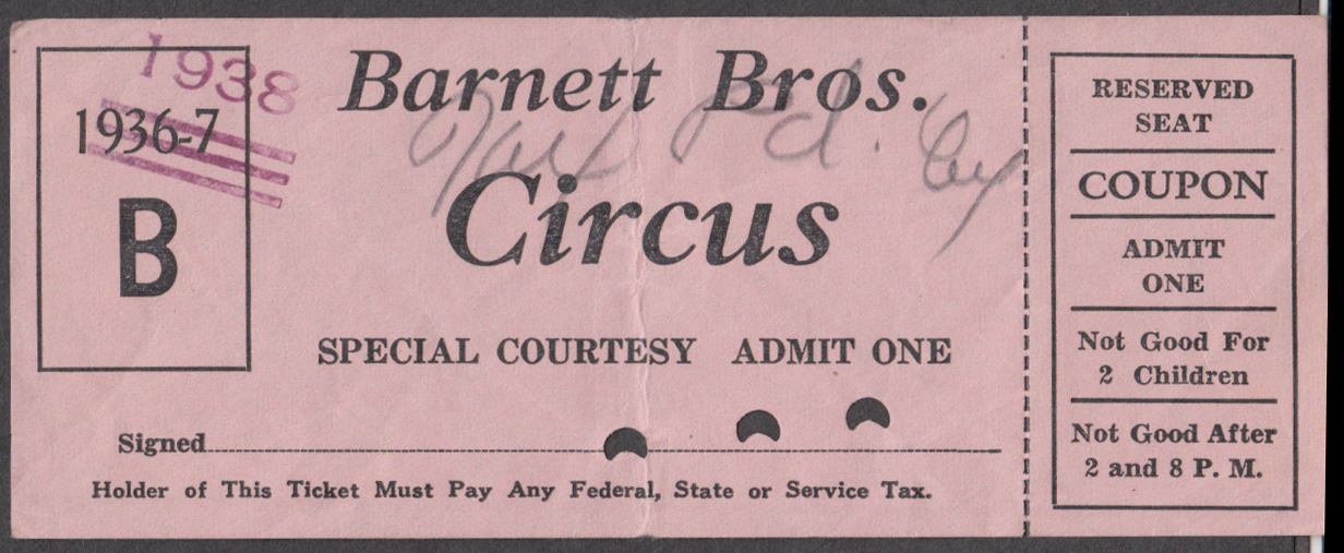 Barnett Bros Special Courtesy Reserved Seat circus ticket 1938