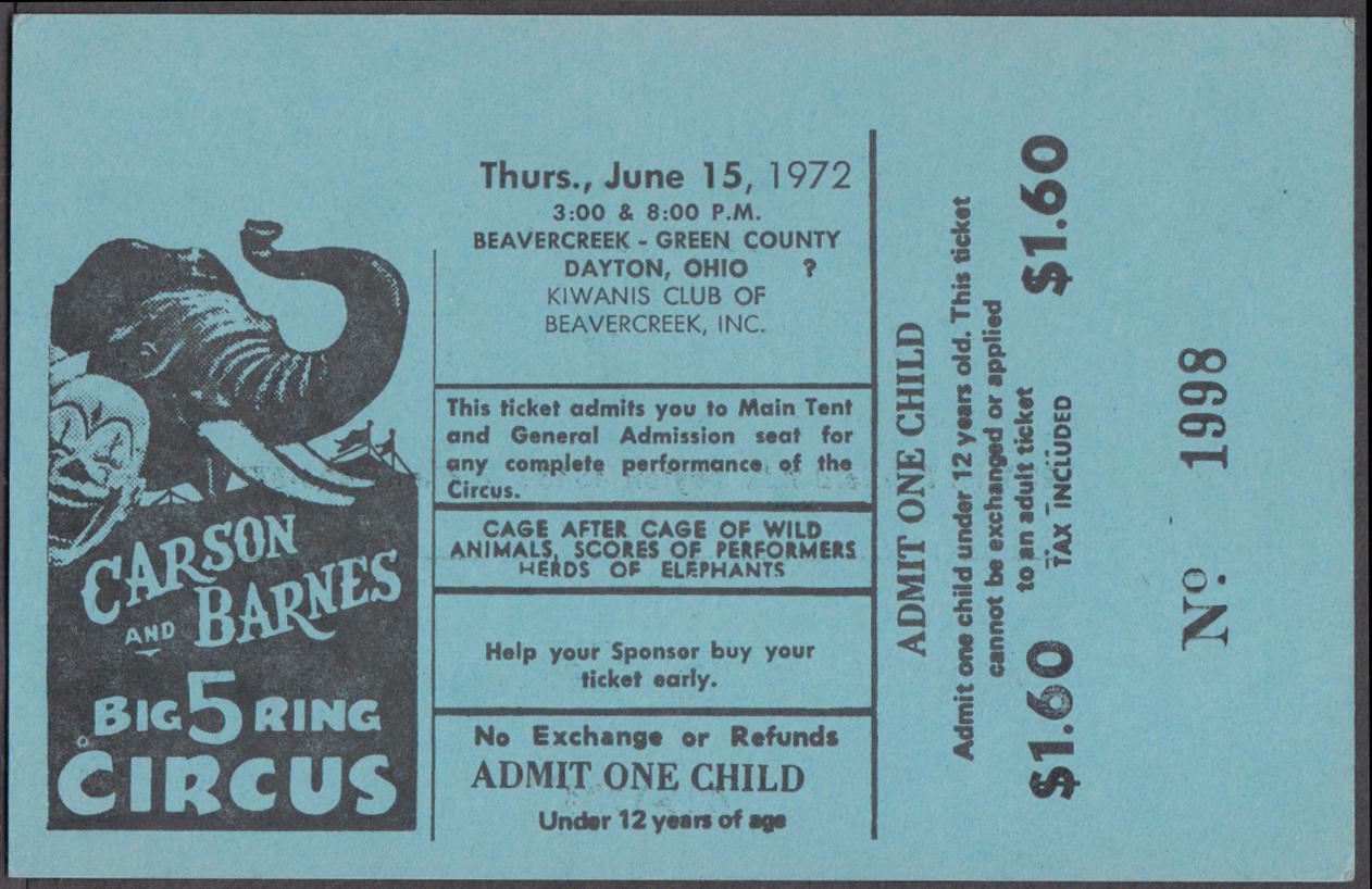 Carson & Barnes 5-Ring circus ticket Beavercreek-Green Cty Dayton Kiwanis 1972