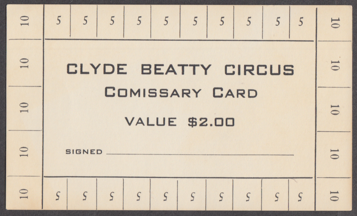 Clyde Beatty Circus unused Commissary Card Value $2.00 undated