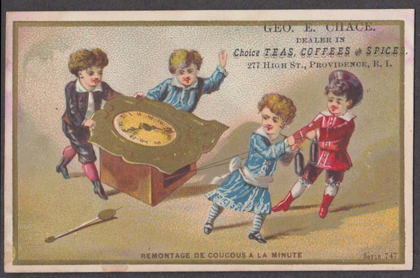 Geo E Chace Tea Coffee Spice Providence Ri trade card children drag clock 1880s