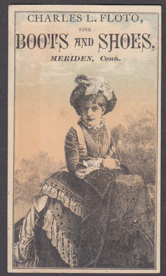 Charles L Floto Fine Boots & Shoes Meriden CT trade card fancy hat 1880s