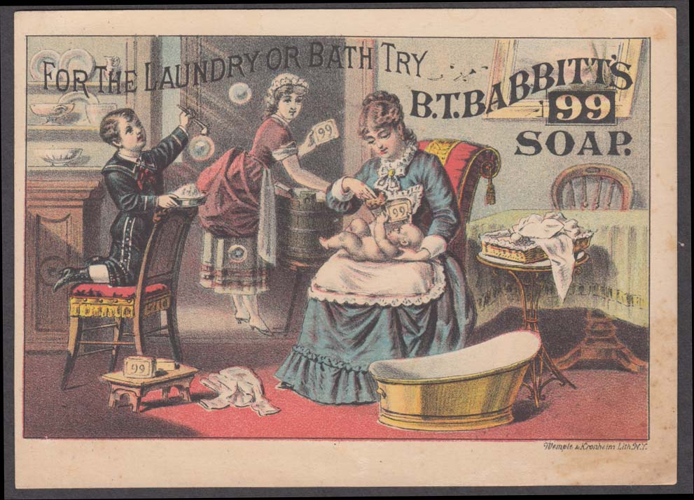 B T Babbitt's 99 Soap for Laundry or Bath trade card 1880s mom maid & kids