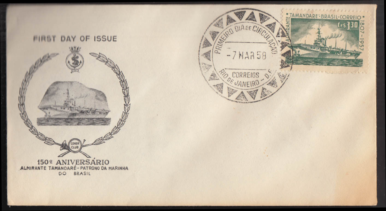 150th Anniversary Brazil Admiral Tamandare 1st Day Cover FDC 1958