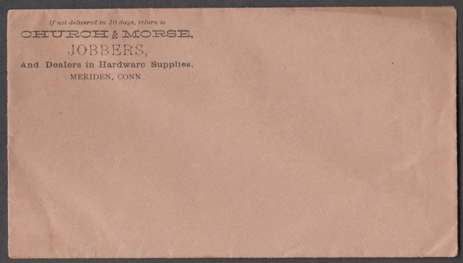 Church & Morse Jobbers & Hardware Meriden CT unused postal cover 1900s
