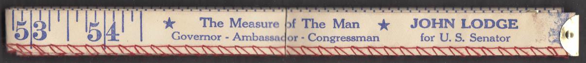 John Lodge for CT U S Senator cloth advertising campaign tape measure 1964