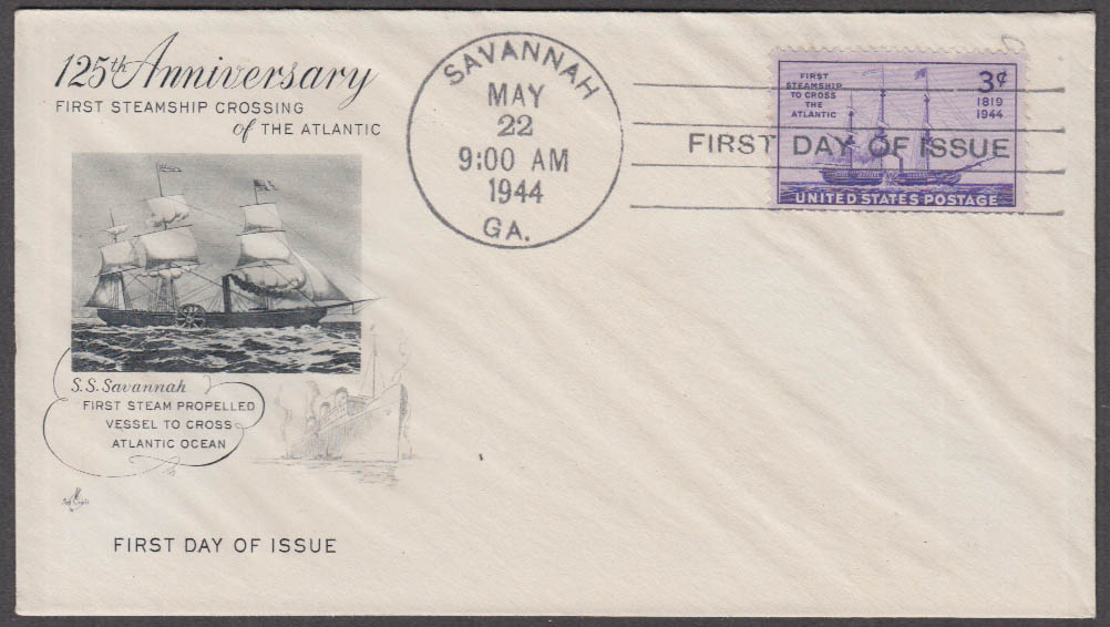 125th Anniversary Sailing cachet FDC S S Savannah GA cancel 1944