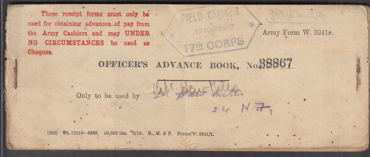 British Army 17th Corps Officer's Pay Advance Book 1917 Capt H A W Randall-Mills