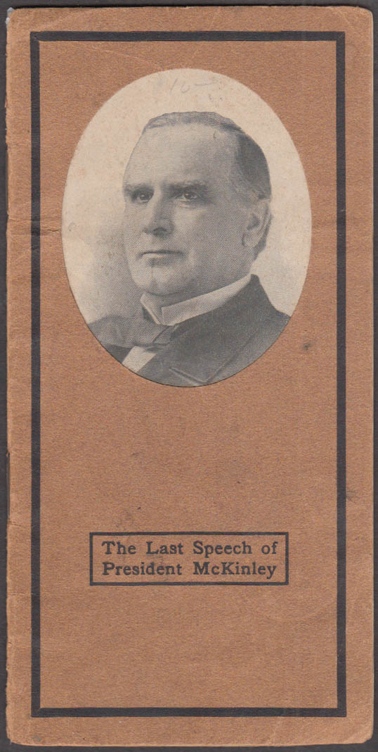 The Last Speech of President McKinley 1901 Wilson Laundry Machinery Columbia PA