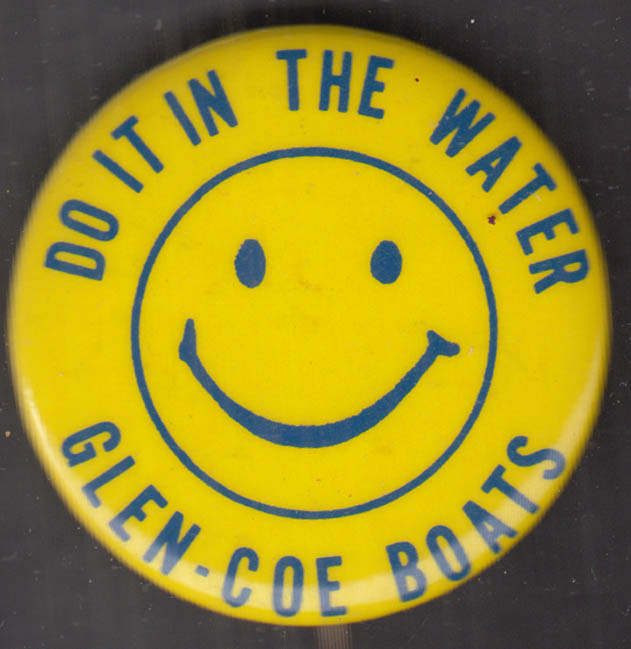 Do It In the Water - Glen-Coe Boats smiley face advertising pinback 1960s