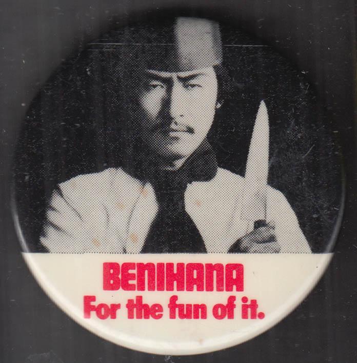 Benihana Restaurants pinback 1970s For the fun of it