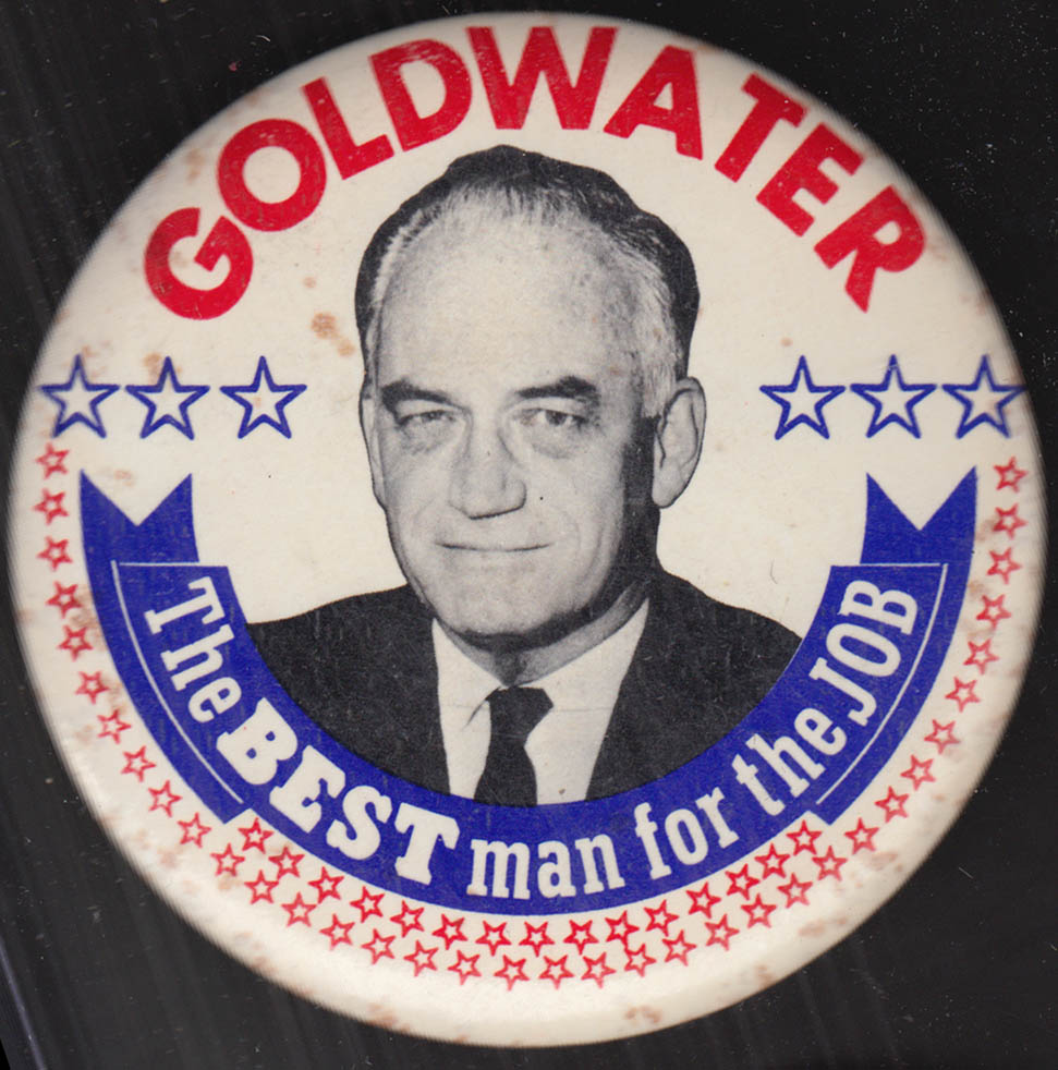 Barry Goldwater The Best man for the Job campaign pinback button 1964
