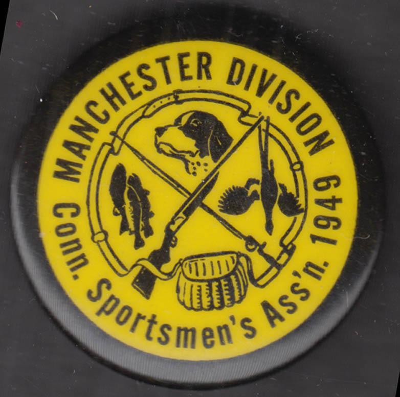 Connecticut Sportsman's Association Manchester CT Division pinback 1949
