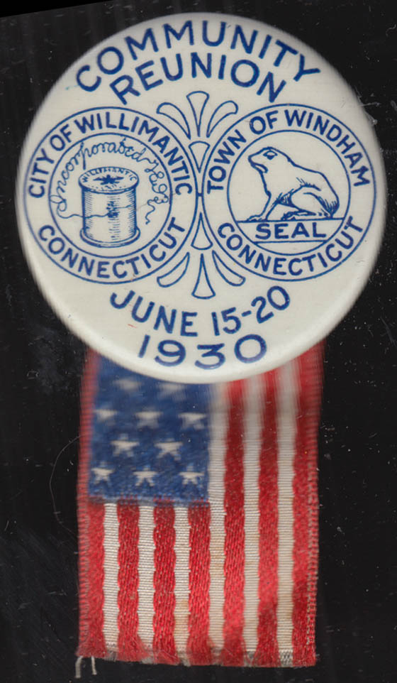 Willimantic / Windham Community Reunion CT pinback with flag 1930