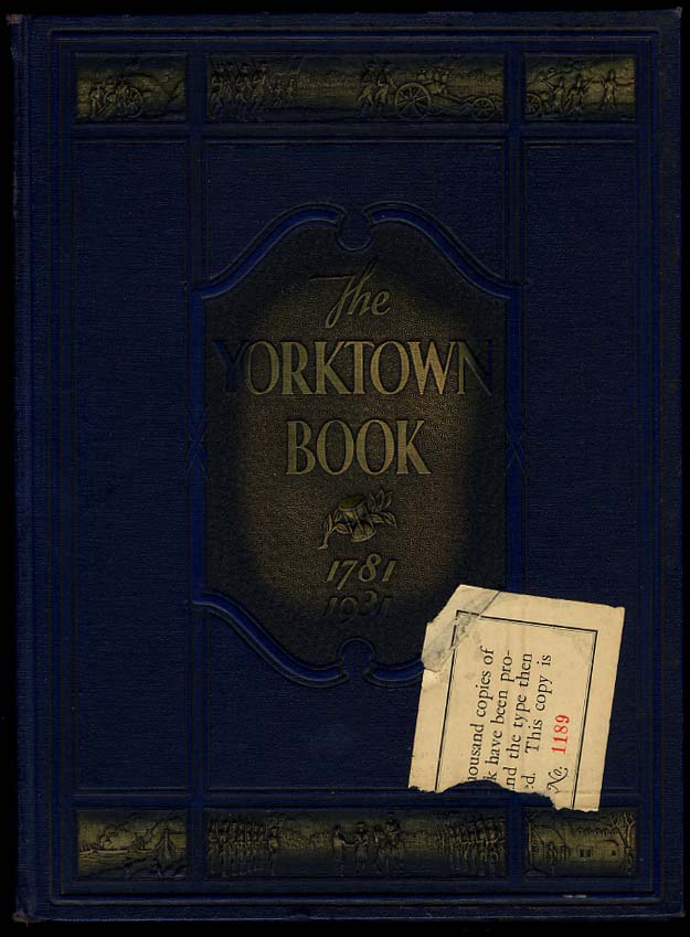The Yorktown Book Sesquicentennial Edition 1781-1931 w/ Hoover speech 1932