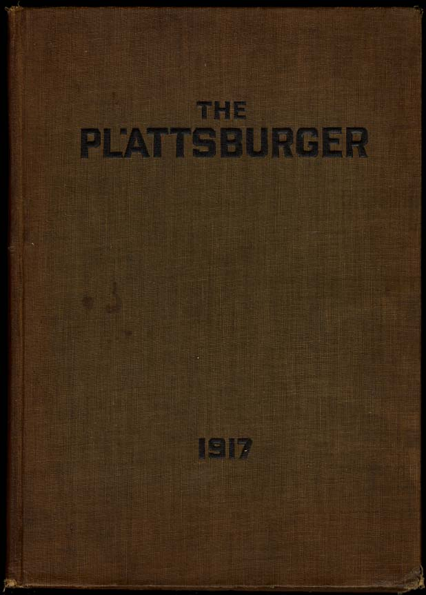 The Plattsburger 1917 Training Annual World War I w/ unit rosters & some autogra