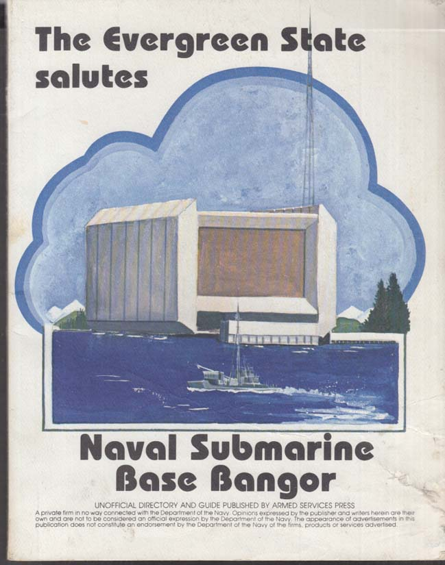 US Naval Submarine Base Bangor Unofficial Directory 1981