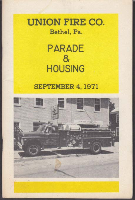 Union Fire Company Bethel PA Parade & Housing 1971 Ford LaFrance Pumper
