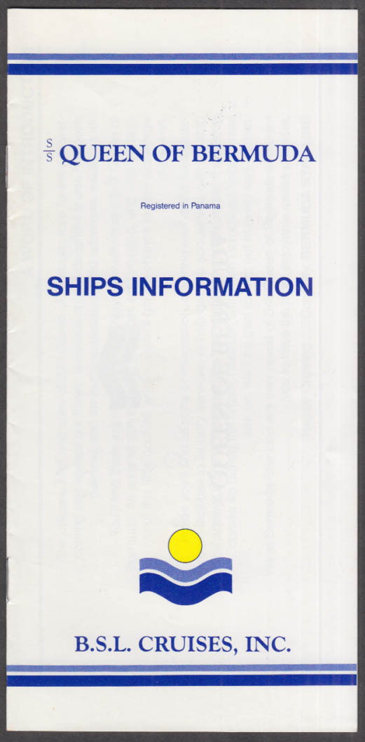 BSL Cruises S S Queen of Bermuda Ships Information booklet ca 1980s