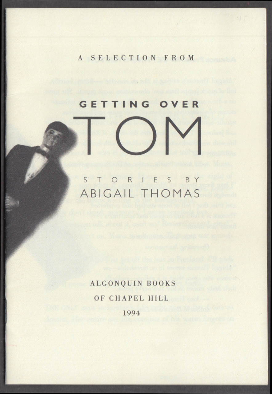 Abigail Thomas: Getting Over Tom pre-publication selection Algonquin Books 1994
