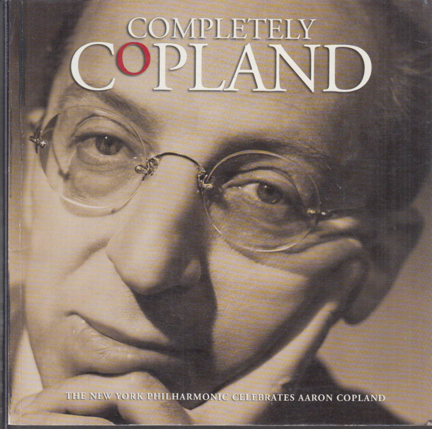 Completely Copland: New York Philharmonic Celebrates Aaron Copland 1999