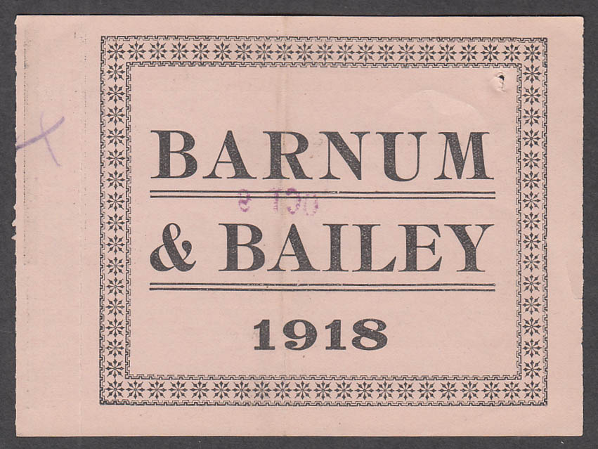 Barnum & Bailey Circus 1918 Cloth Sign Contract with 1 general admission stub