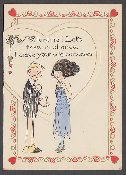 I crave your wild caresses You wear pants I'll wear dresses Valentine 1930s