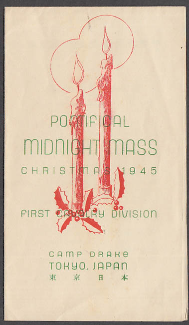 1st Cavalry Division Camp Drake Tokyo Japan Pontifical Midnight Mass prgrm 1945