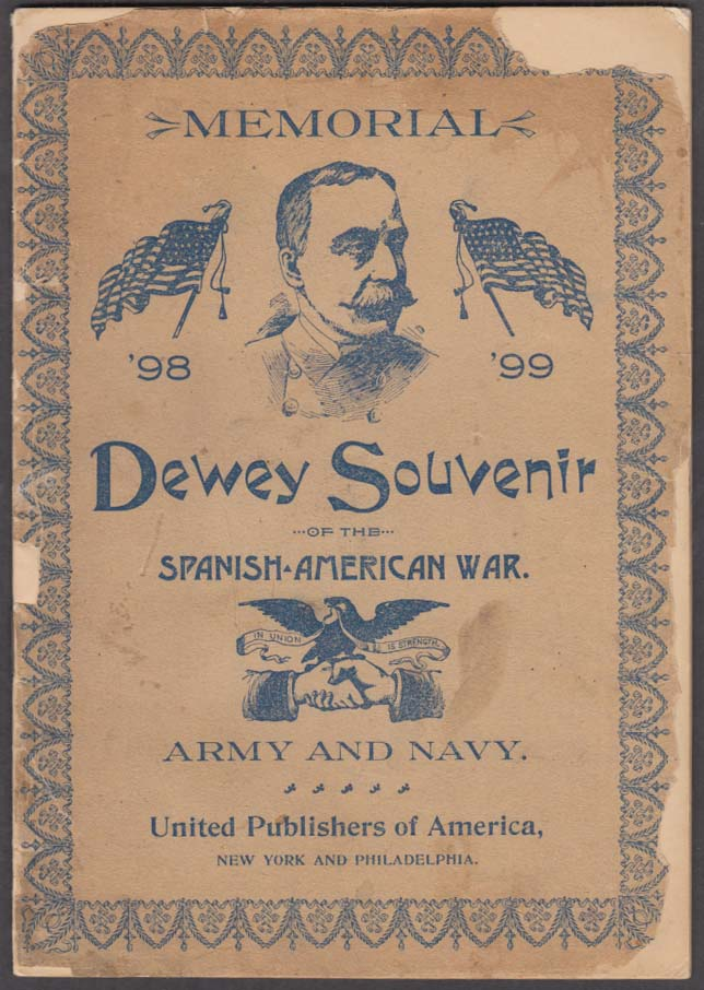 Admiral Dewey Memorial 1898-99 chromolithograph Souvenir booklet