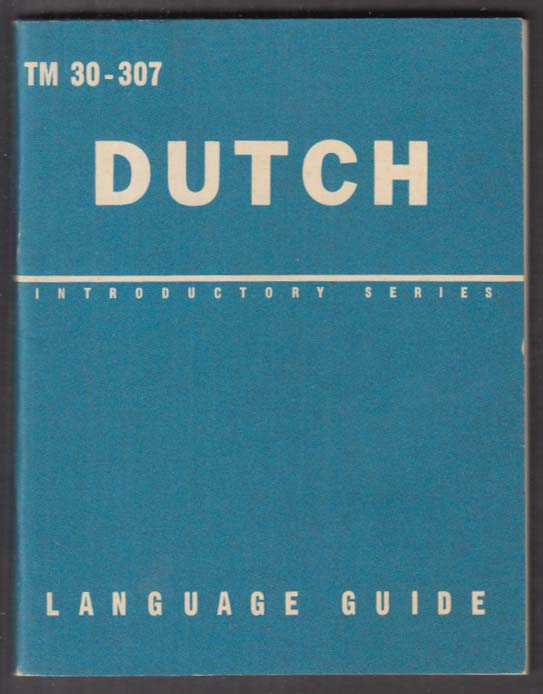 Bureau of Naval Personnel Dutch Language Guide TM 30-307 1965