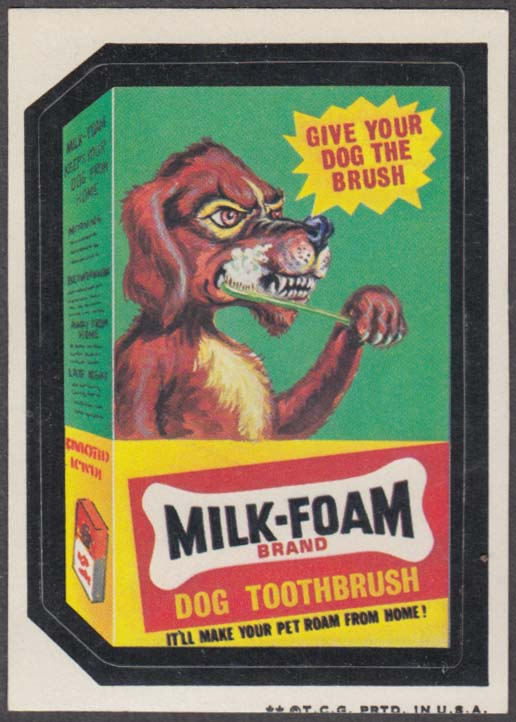 Topps Wacky Packages MILK-FOAM Dog Toothbrush give your dog the brush 1973