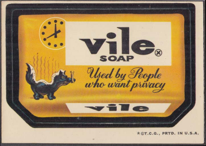 Topps Wacky Packages VILE Soap used by people who want privacy 1973 white back