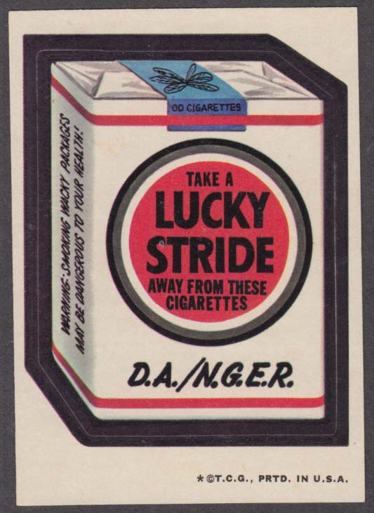 Topps Wacky Packages Take a LUCKY STRIDE away from these cigarettes 1973