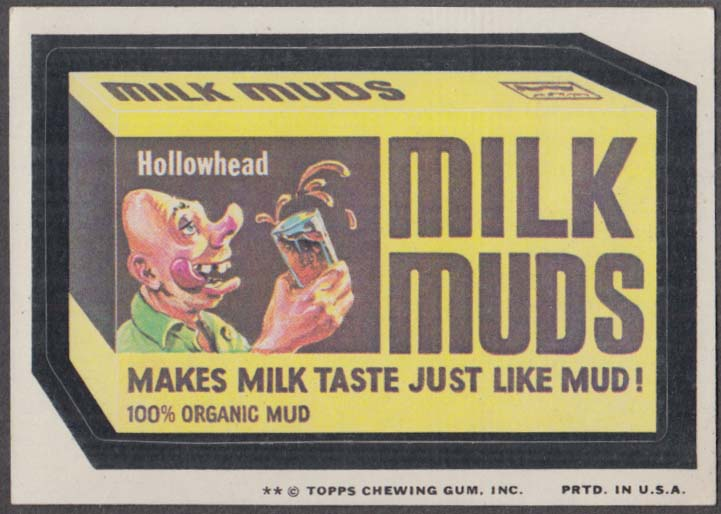 Topps Wacky Packages MILK MUDS makes milk taste just like mud 1975