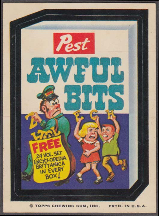 Topps Wacky Packages Pest AWFUL BITS Topps Chewing Gum Inc line at lower edge