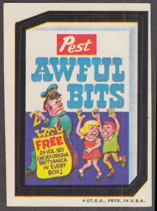 Topps Wacky Packages Pest AWFUL BITS T C G PRTD IN U.S.A. line at lower edge