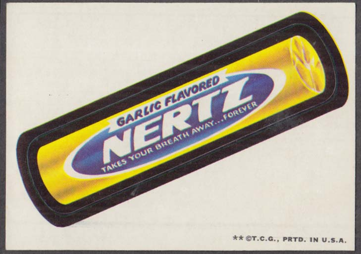 Topps Wacky Packages Garlic Flavored NERTZ takes your breath away forever 1973