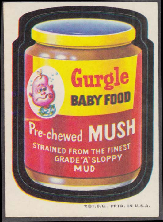 Topps Wacky Packages GURGLE BABY FOOD Pre-Chewed Mush 1974 tan back