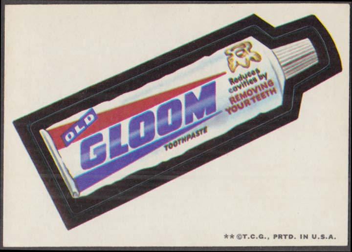 Topps Wacky Packages OLD GLOOM Toothpaste 1973 two *