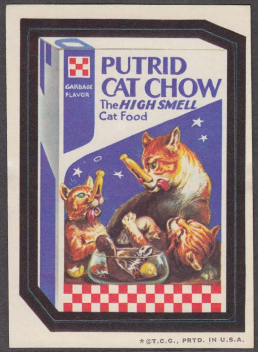 Topps Wacky Packages PUTRID CAT CHOW 1973 one * version