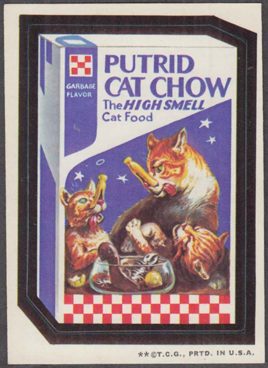 Topps Wacky Packages PUTRID CAT CHOW 1973 two * version