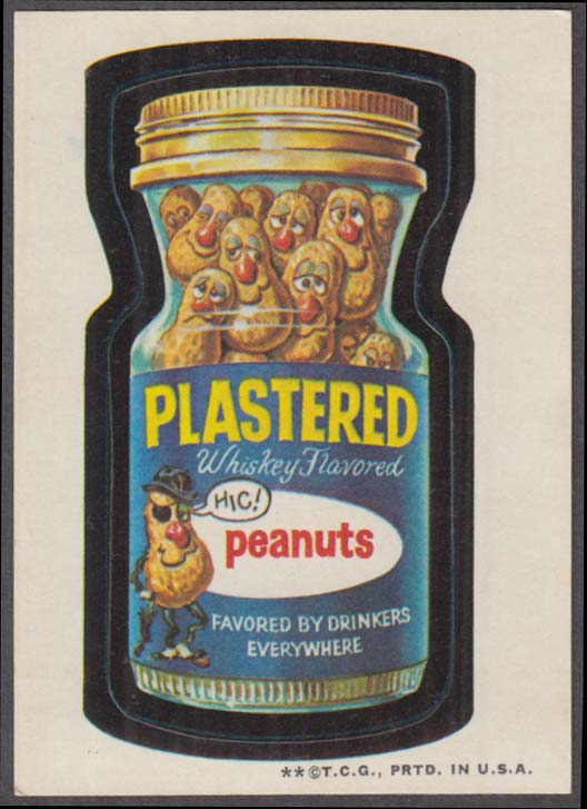 Topps Wacky Packages PLASTERED Whiskey-flavored Peanuts 1973 - one * version