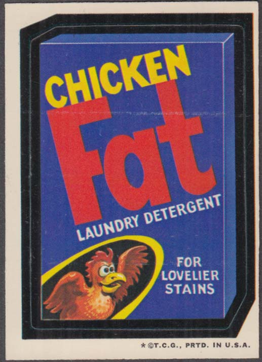 Topps Wacky Packages Chicken FAT Laundry Detergent 1973 one * version white back