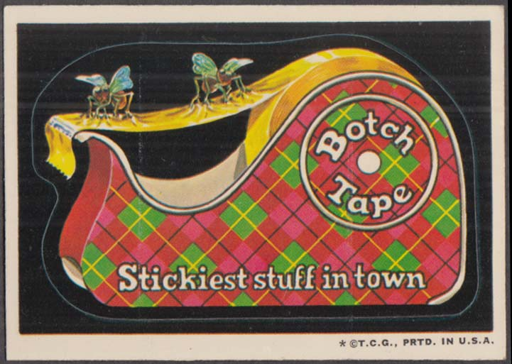 Topps Wacky Packages BOTCH TAPE Stickiest stuff in town 1973 white back