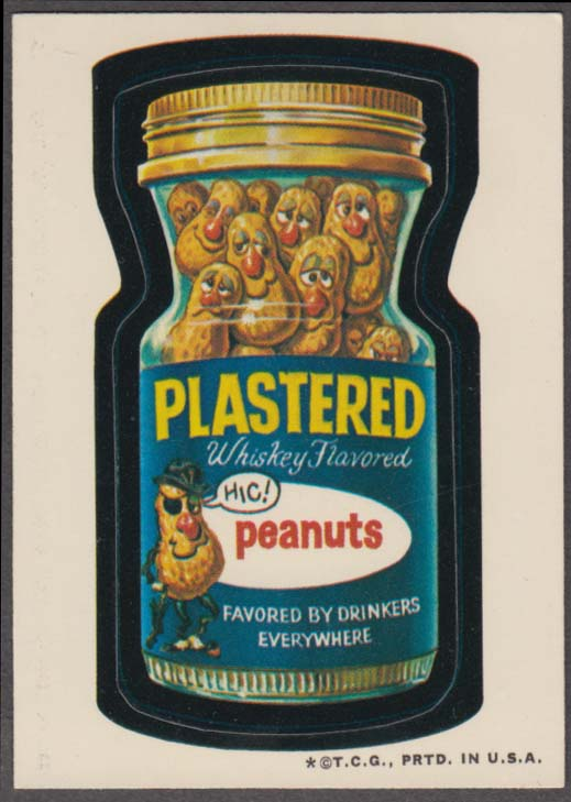 Topps Wacky Packages PLASTERED Whiskey-flavored Peanuts 1973 one * white back