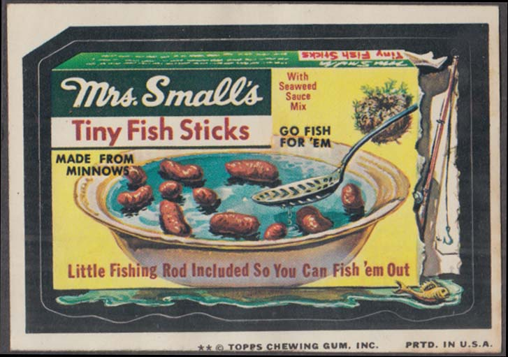 Topps Wacky Packages MRS SMALL'S TINY FISH STICKS 1974