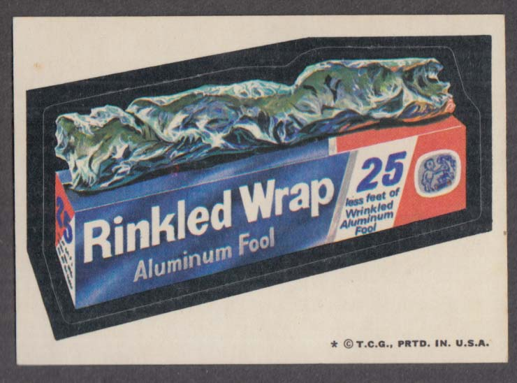 Topps Wacky Packages RINKLED WRAP Aluminum Fool 1974 one * version