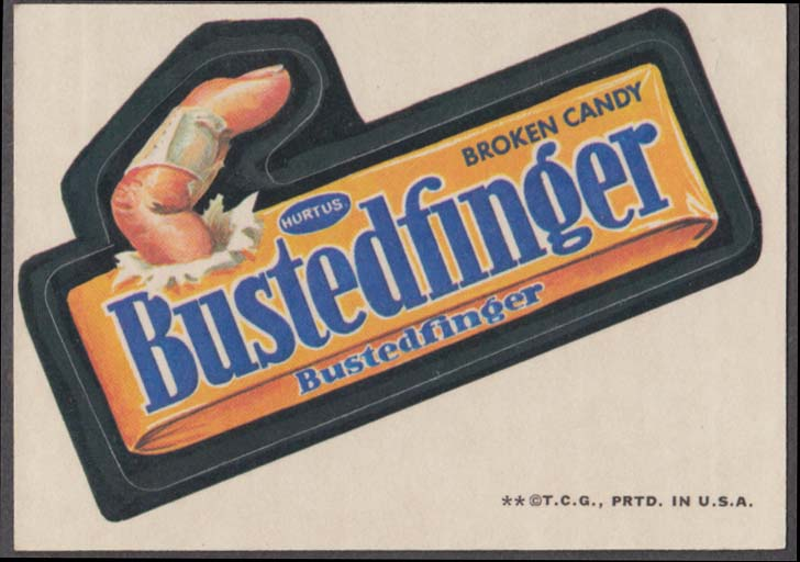 Topps Wacky Packages BUSTEDFINGER Broken Candy 1973 two * version