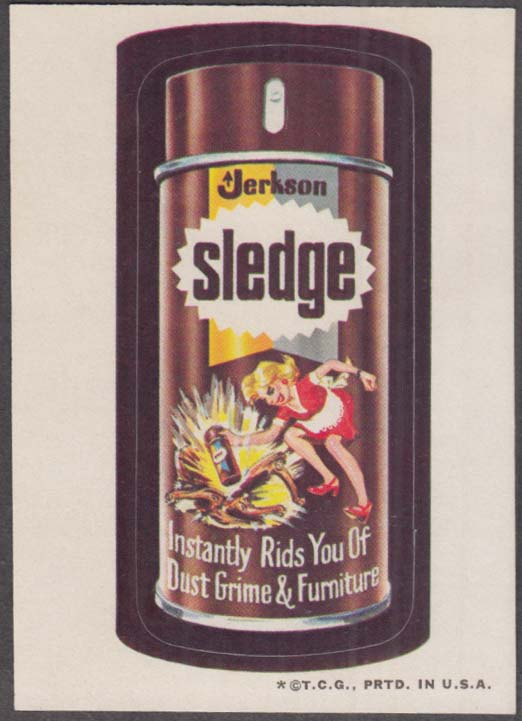 Topps Wacky Packages Jerkson SLEDGE Furniture Polish 1973 one * version